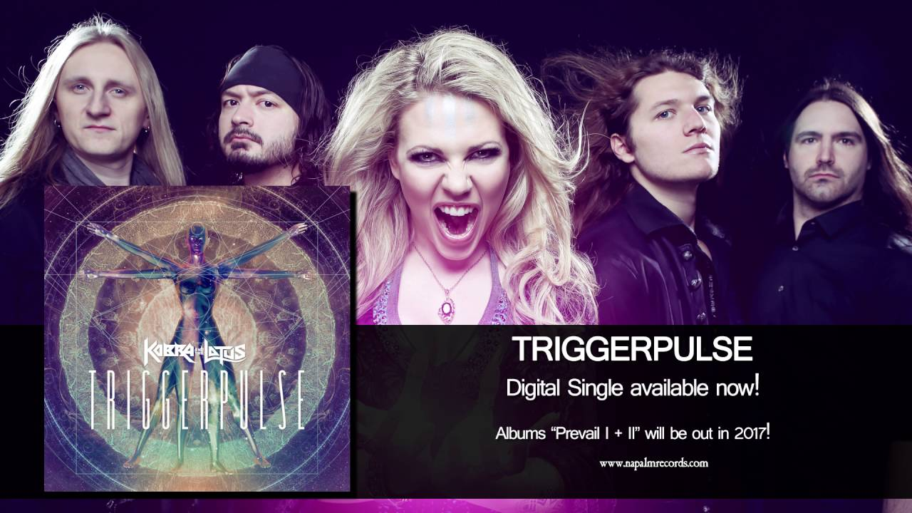 Download KOBRA AND THE LOTUS - TriggerPulse (Official Audio)   Napalm Records