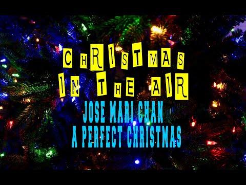 JOSE MARI CHAN - A PERFECT CHRISTMAS - YouTube