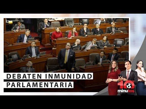 Congreso debate proyecto de inmunidad parlamentaria - 10 minutos Edición Tarde