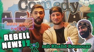 Rebell News #17 mit Khalid Bounouar