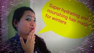 DIY Super hydrating and nourishing hair mask for winters | Deep conditioning hair mask Full HD