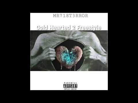 Cold Hearted 2 (Mr718T3rror Freestyle)