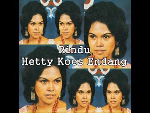 Hetty Koes Endang - Rindu (Lirik Lagu)