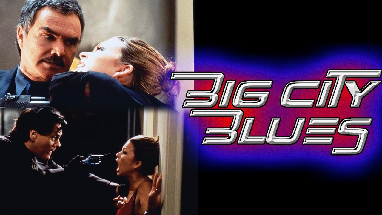 Big City Blues - Starring Burt Reynolds - Full Movie