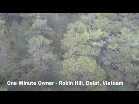 One Minute Owner - Robin Hill, Dalat, Vietnam