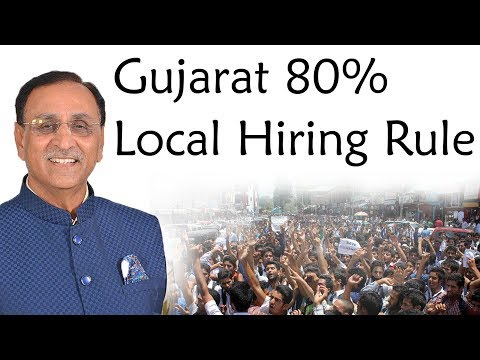 Gujarat government makes 80% Local Staff Hiring mandatory - Is 80 per cent rule productive?