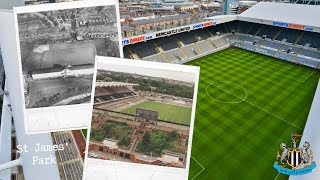 St James39; Park Evolution - Newcastle United FC