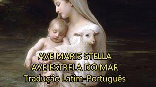 Ave Maris Stella Ave Estrela Do Mar LEGENDADO PT BR