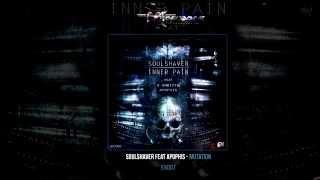 Soulshaver Feat Apophis - Mutation [EX007]