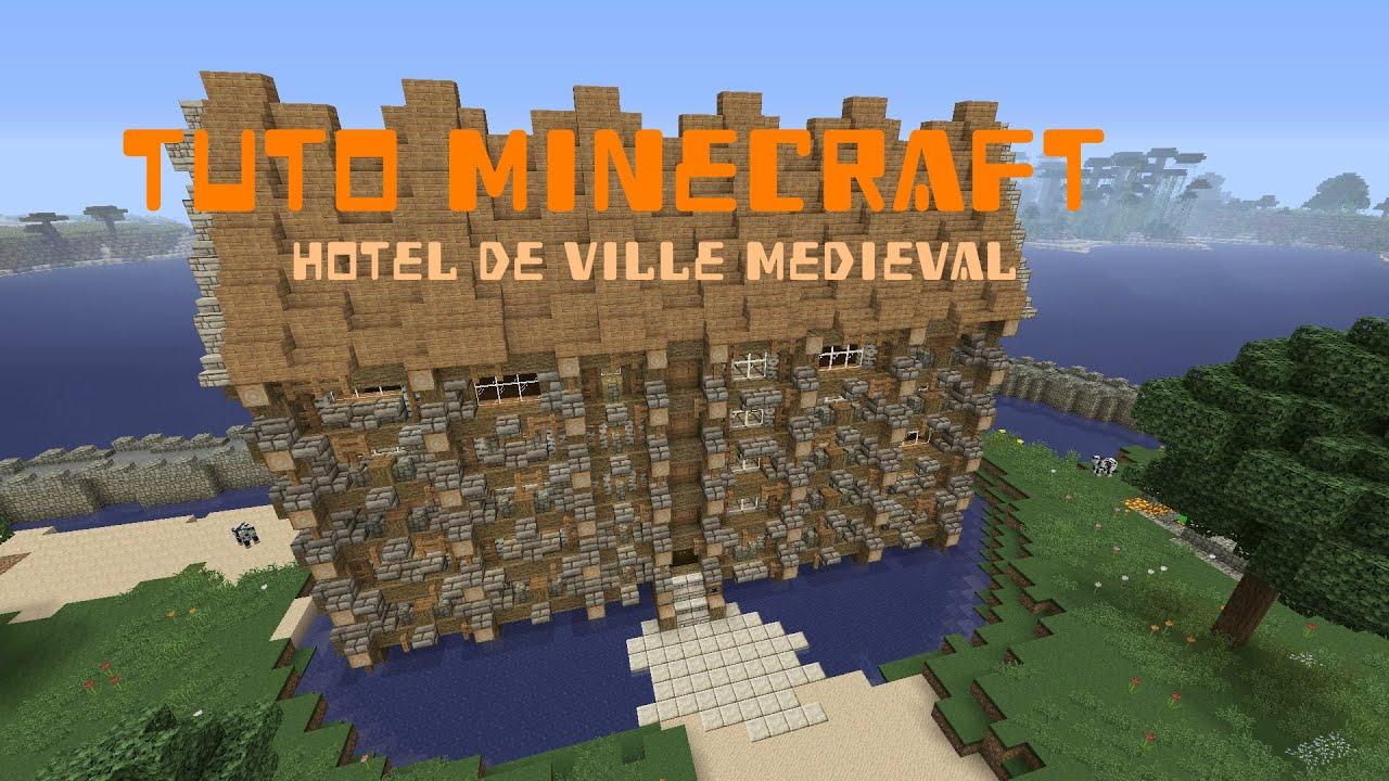 Tuto minecraft l 39 h tel de ville m di val youtube - Video de minecraft ville ...
