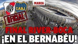 Oficial: River-Boca se jugará en el Santiago Bernabéu