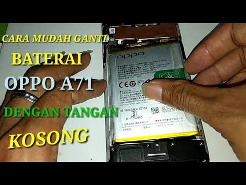 Cara Mudah Ganti Baterai Oppo A71 Battery Replacement Youtube