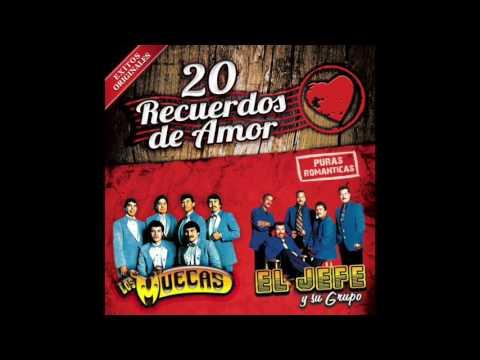 20 Recuerdos de Amor - Los Muecas / El Jefe y Su Grupo (Disco Completo)