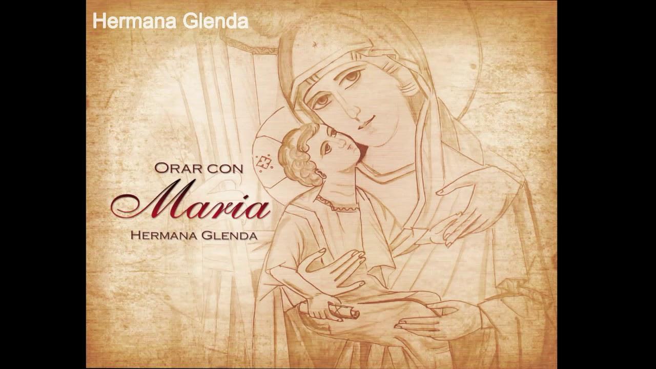 Download 1 HORA MUSICA CON HERMANA GLENDA 4 - ORAR CON MARIA (OFICIAL)