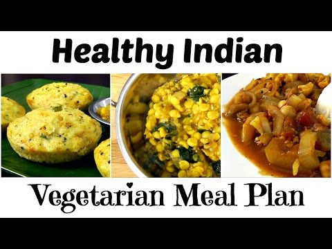 Healthy INDIAN Vegetarian Meal Plan (Breakfast, Lunch, Dinner)