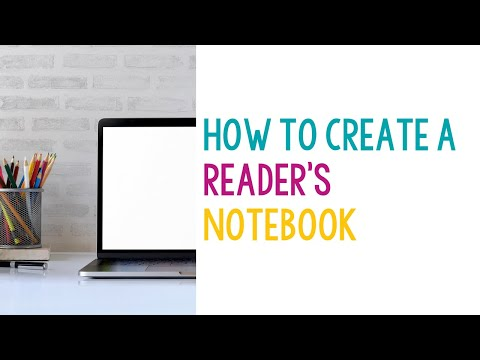 Creating A Readers Notebook