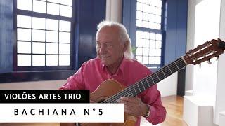 Violões Artes Trio - Bachiana n°5   l Heitor Villa Lobos