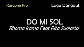 Gambar cover DO MI SOL, RHOMA IRAMA FEAT RITA SUGIARTO, LAGU DANGDUT, KARAOKE