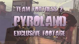 ♛ Team Fortress 2 Update Coverage - TF2 PyroMania - PyroLand Ingame Items!