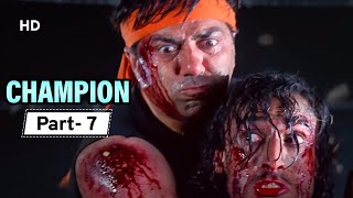 Champion - Movie In Parts 07 | Sunny Deol - Manisha Koirala - Superhit Hindi Movie