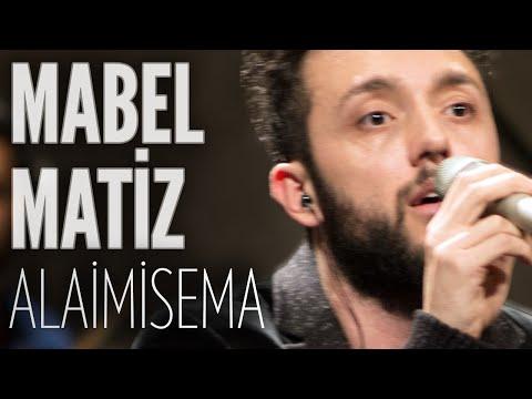 Mabel Matiz - Alaimisema (JoyTurk Akustik)