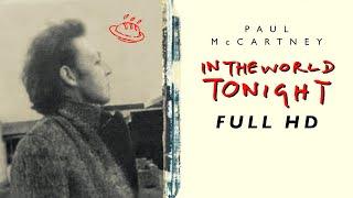Paul McCartney - In The World Tonight (Full Documentary in Full HD, 1997)