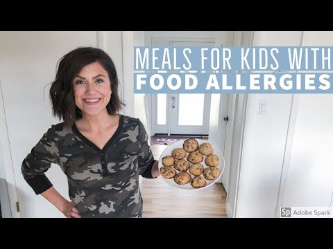 MEAL IDEAS FOR KIDS WITH FOOD ALLERGIES | ALLERGEN FRIENDLY MEALS 2019 | A Whole Newell World