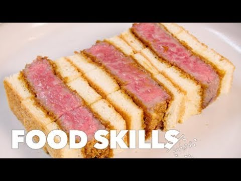 Japan's Wagyu Sando Is the Holy Grail of Steak Sandwiches | Food Skills