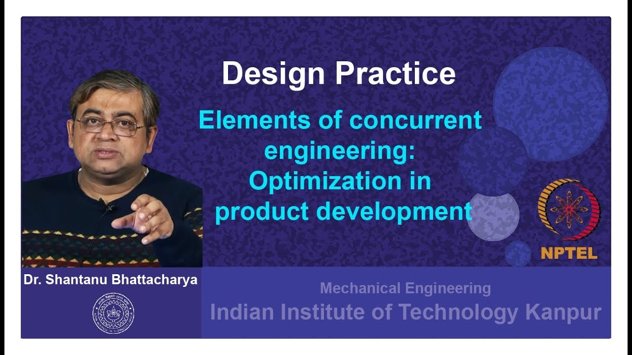 Elements Of Concurrent Engineering Optimization In Product Development Youtube