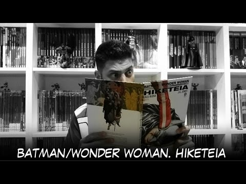VIDEORESEÑA Batman/Wonder Woman. Hiketeia, de Greg Rucka y J.G. Jones