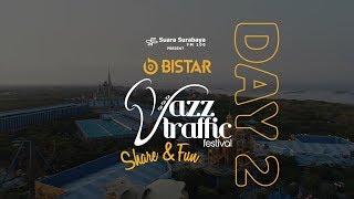 Recap Day 2 - BISTAR Jazz Traffic Festival 2019