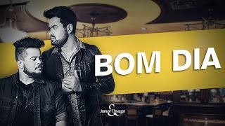Baixar BOM DIA - Junior & Thyago