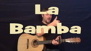 La Bamba - Easy Strum Guitar Lesson Lick Beginner Song  - C F G - How to Play