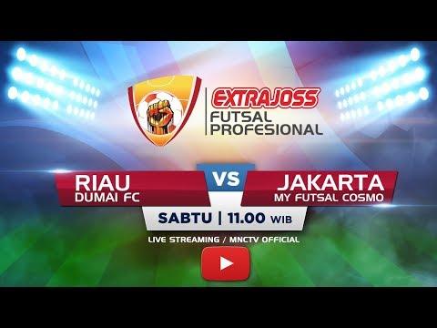 DUMAI FC (RIAU) VS MY FUTSAL COSMO (JAKARTA) - (FT: 2-3) Extra Joss Futsal Profesional 2018