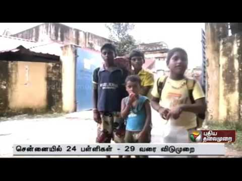 List of 24 schools in Chennai that would remain closed till the 29th of this month