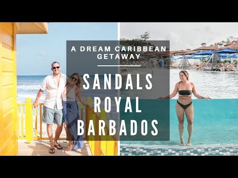 SANDALS ROYAL BARBADOS:  A Dream Caribbean Couple's Vacation