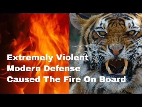 Extremely Violent Modern Defense Caused The Fire On Board