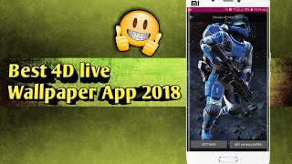 BEST Live Wallpaper App for Android 2018|| 4D live wallpapers collection!