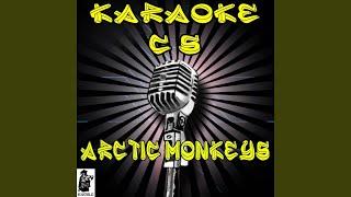 Suck It and See (Karaoke Version) (Originally Performed By Arctic Monkeys)