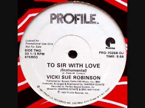 To Sir With Love. Vicki Sue Robinson.