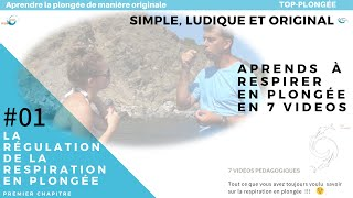 La régulation de la Respiration en Plongée Chapitre 1 FR English Subtitles FULL HD