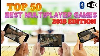 Top 50 multiplayer games for Android/iOS (Wi-Fi/Bluetooth) - 2018 EDITION