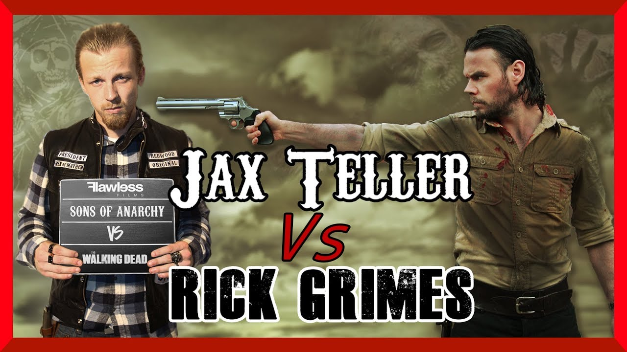 Jax Teller Vs Rick Grimes   Sons of Anarchy Vs The Walking Dead ...