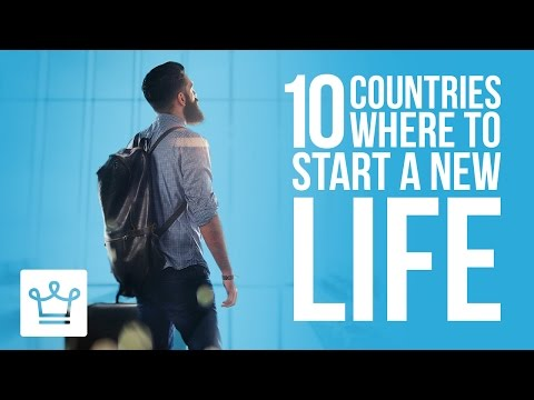 10-countries-where-you-can-start-a-new-life