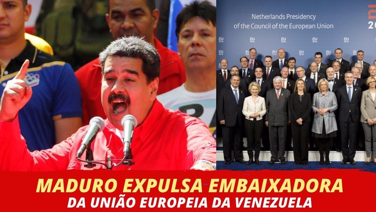 MADURO EXPULSA EMBAIXADORA DA UNIÃO EUROPEIA DA VENEZUELA