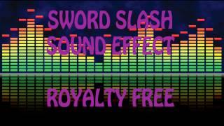 [Free Sounds] Sword Slash Sound Effect
