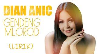 Dian Anic - Gendeng Mlorod (Lirik)