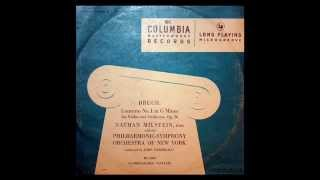 Bruch / Nathan Milstein, 1947: Violin Concerto No. 1 in G minor, Op. 26 - Barbirolli, NYPO