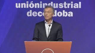 El presidente Macri expuso en el 12° Coloquio Industrial que organiza la Unión Industrial de Córdoba