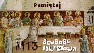 Bedeker liturgiczny (113) - Pamiętaj